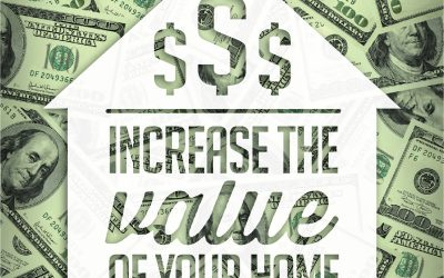3 Best Ways  Increase the Value of your California Home