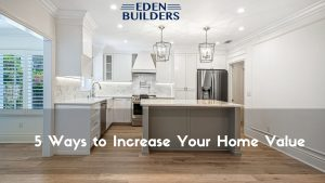 Ways to Increase Your California Home Value